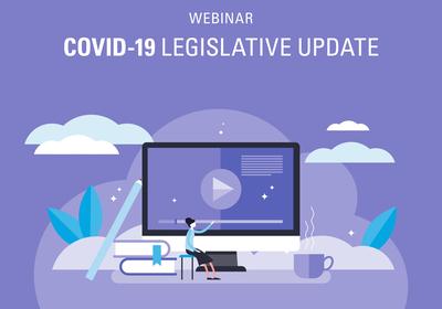 COVID-19 Legislative Update